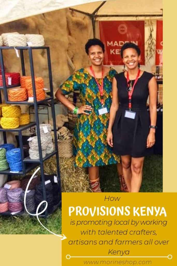 Meet Nancy and Susie Kinyanjui of Provisions Kenya, a small business that offer artisan products sourced locally in Kenya. #ProvisionsKenya #Shuhuda_OurStories #SupportSmall #Handmade #HealthyLiving